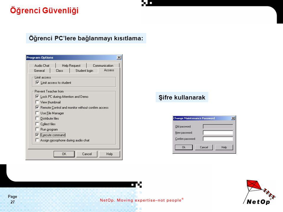 Page 27 Öğrenci Güvenliği Öğrenci PC'lere bağlanmayı kısıtlama: Şifre kullanarak