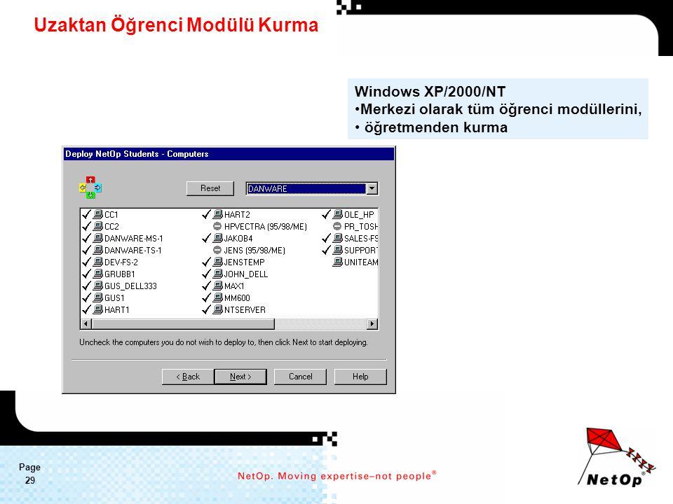 Page 29 Uzaktan Öğrenci Modülü Kurma Windows XP/2000/NT Merkezi olarak tüm öğrenci modüllerini, öğretmenden kurma