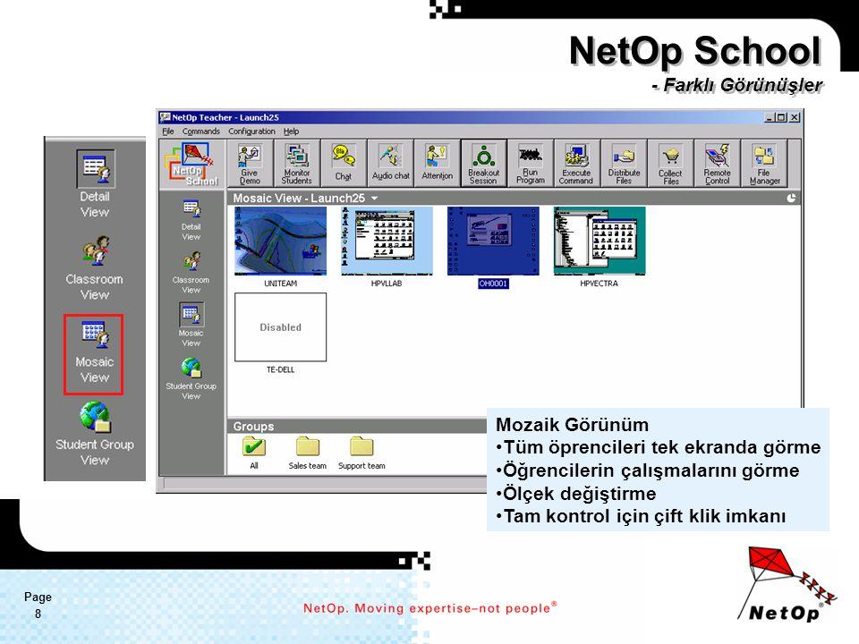 Page 9 Öğrenci grubu görünümü Sınıf hazırlama Sınıf yaratma Öğrencileri sınıflara atama Yeni grup yaratma Wake-on-LAN mesaj gönderme Bağlı öğrencilerde: PC adı login adı IP adresi ile görüntüleme NetOp School - Farklı Görünüşler