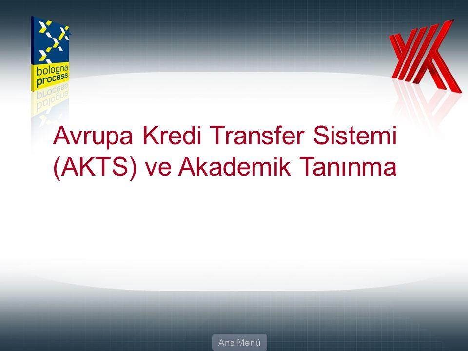 23 Avrupa Kredi Transfer Sistemi (AKTS) ve Akademik Tanınma Ana Menü