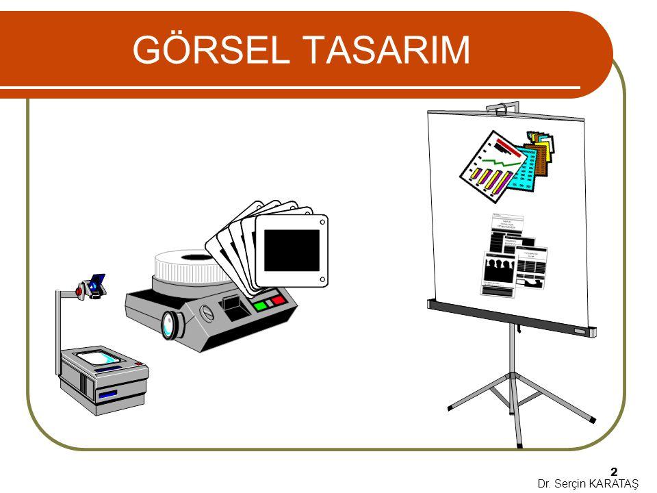 Dr. Serçin KARATAŞ 2 GÖRSEL TASARIM
