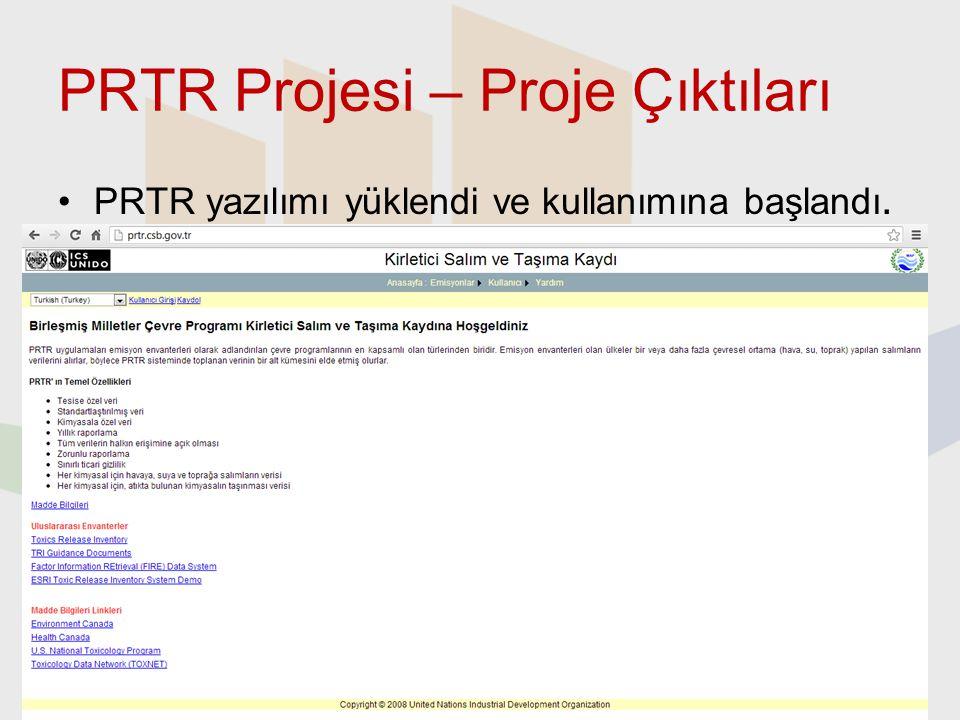 PRTR Projesi – Proje Çıktıları PRTR yazılımı yüklendi ve kullanımına başlandı. 11