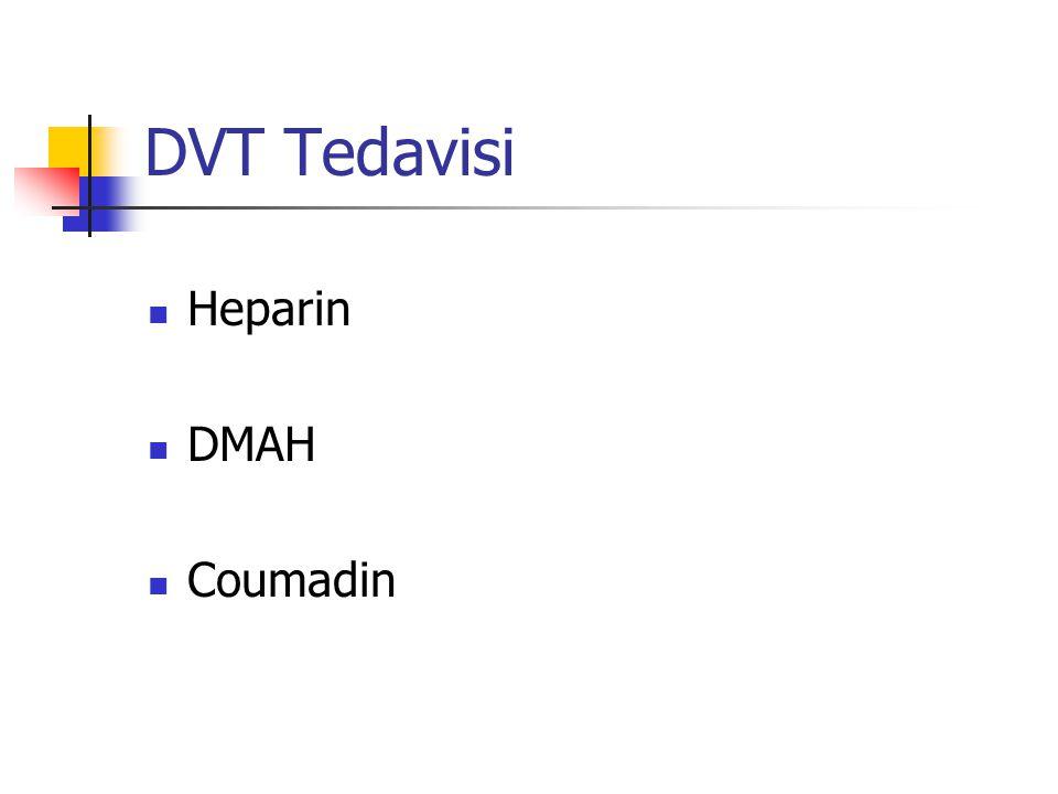 DVT Tedavisi Heparin DMAH Coumadin