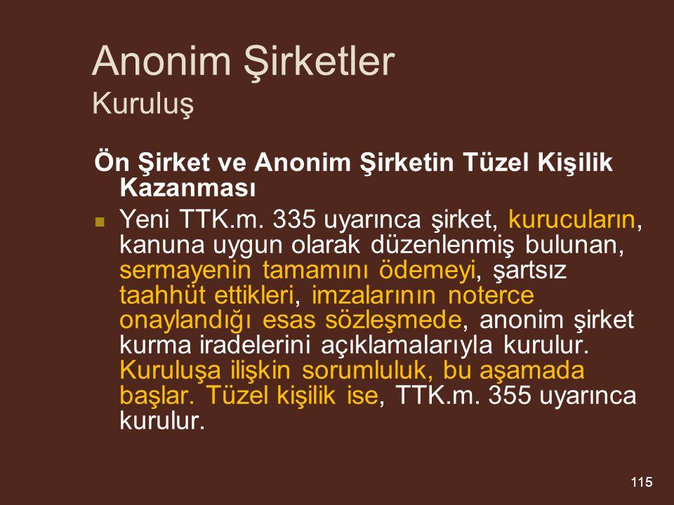 Anonim Şirketler Kuruluş Ön Şirket ve Anonim Şirketin Tüzel Kişilik Kazanması Yeni TTK.m.