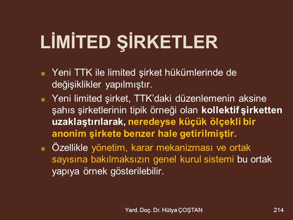 Yeni TTK ile limited şirket hükümlerinde de değişiklikler yapılmıştır.