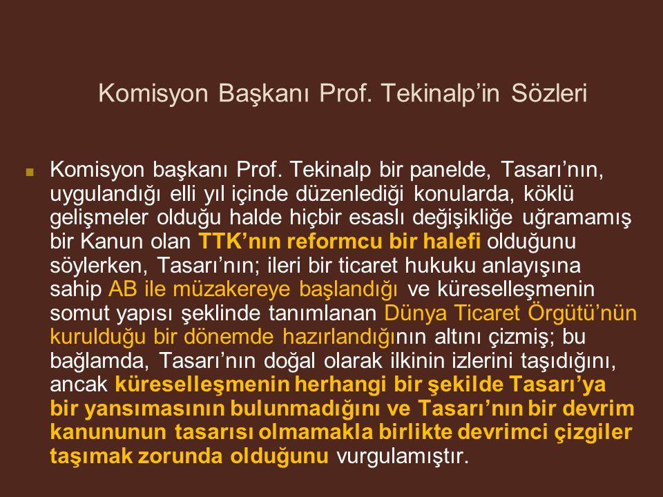 Komisyon Başkanı Prof.Tekinalp'in Sözleri Komisyon başkanı Prof.