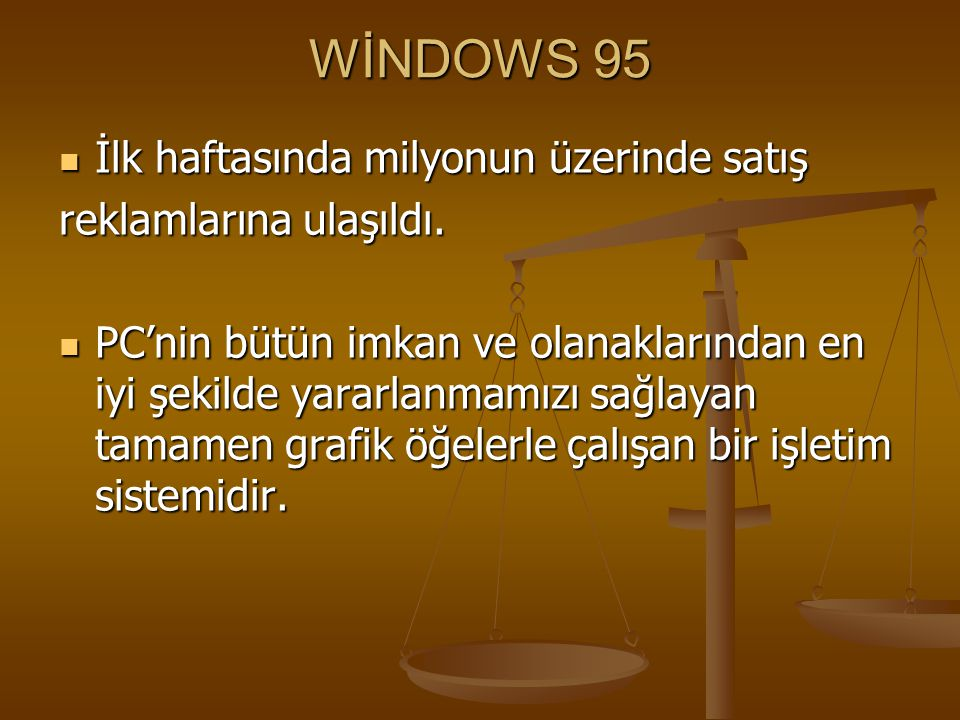 Windows 95 İle Gelen Kullanıcı ara yüzü