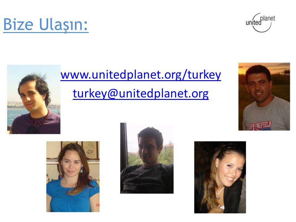 Bize Ulaşın: www.unitedplanet.org/turkey turkey@unitedplanet.org