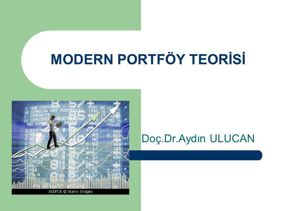MODERN PORTFÖY TEORİSİ Doç.Dr.Aydın ULUCAN