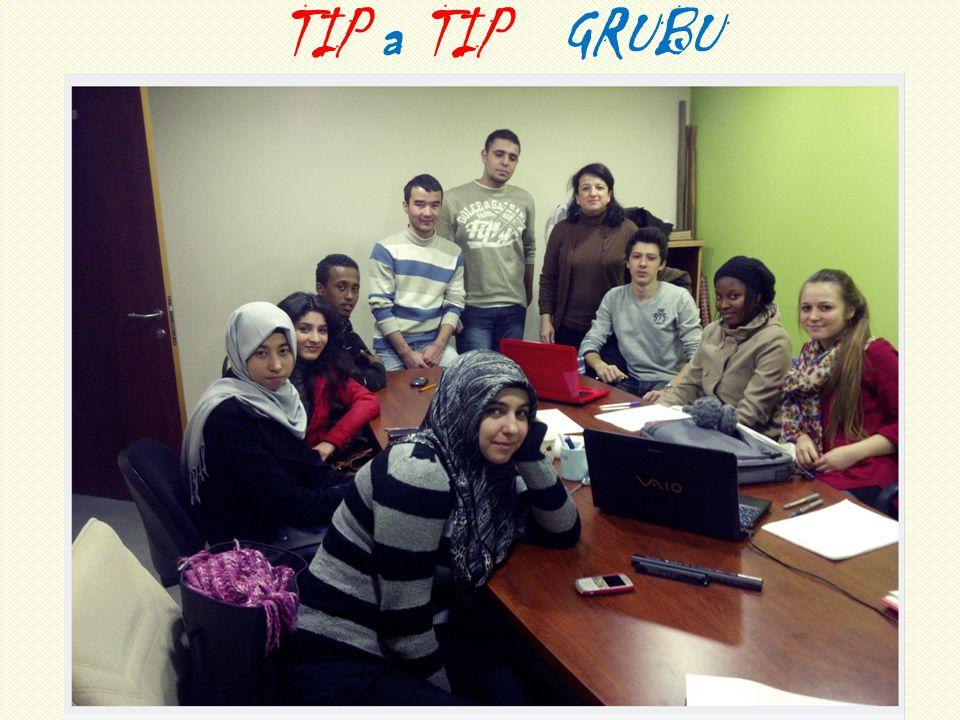 8 TIP a TIP GRUBU