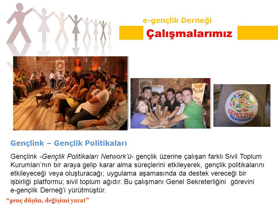 Gençlink – Gençlik Politikaları Gençlink -Gençlik Politikaları Network'ü- gençlik üzerine çalışan farklı Sivil Toplum Kurumları'nın bir araya gelip karar alma süreçlerini etkileyerek, gençlik politikalarını etkileyeceği veya oluşturacağı; uygulama aşamasında da destek vereceği bir işbirliği platformu; sivil toplum ağıdır.