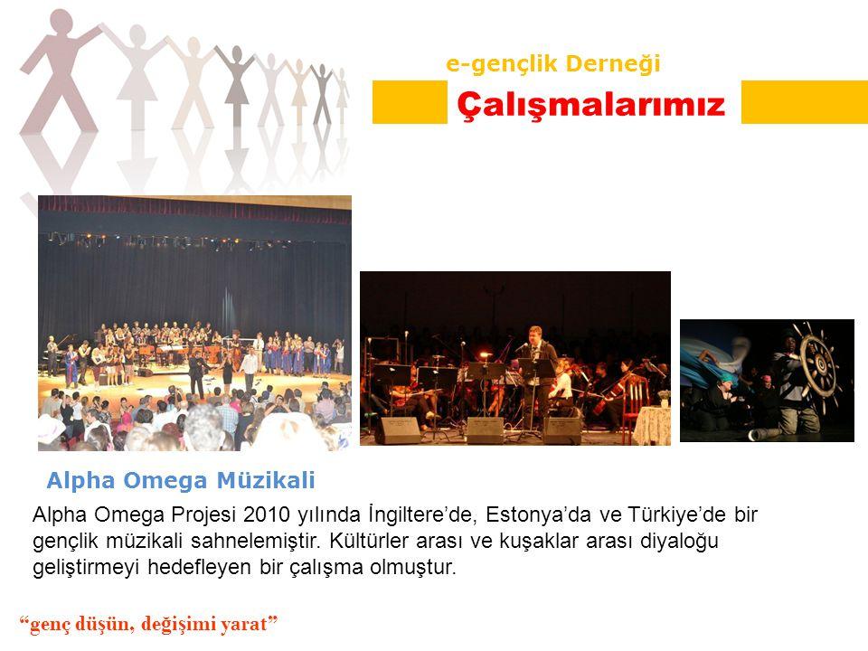 Alpha Omega Müzikali Alpha Omega Projesi 2010 yılında İngiltere'de, Estonya'da ve Türkiye'de bir gençlik müzikali sahnelemiştir.