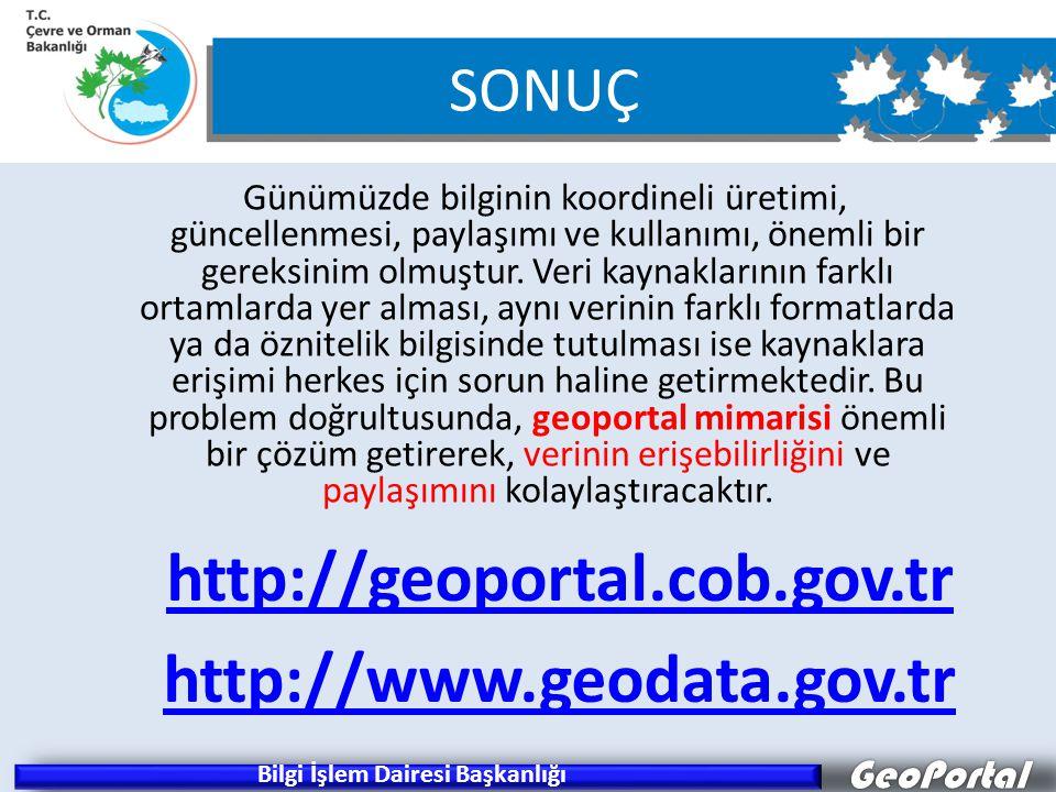 GeoPortal Günümüzde bilginin koordineli üretimi, güncellenmesi, paylaşımı ve kullanımı, önemli bir gereksinim olmuştur.