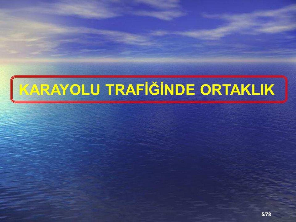5/78 KARAYOLU TRAFİĞİNDE ORTAKLIK