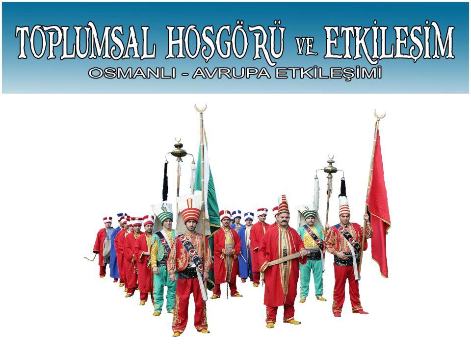 Osmanlı Avrupa Etkile ş imi 17.
