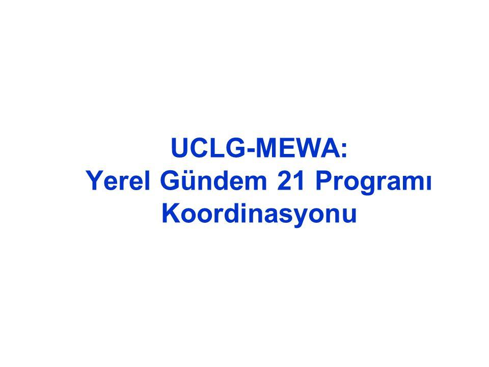 UCLG-MEWA: Yerel Gündem 21 Programı Koordinasyonu