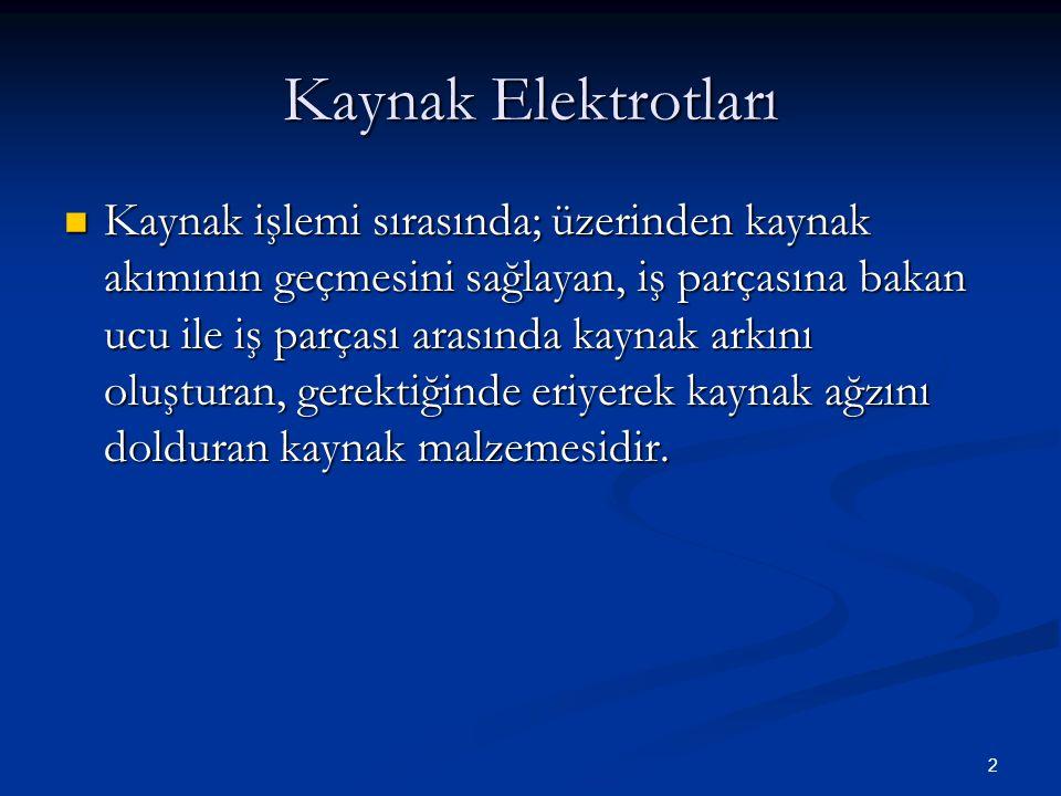 3 Kaynak Elektrotlarının Sınıflandırılması