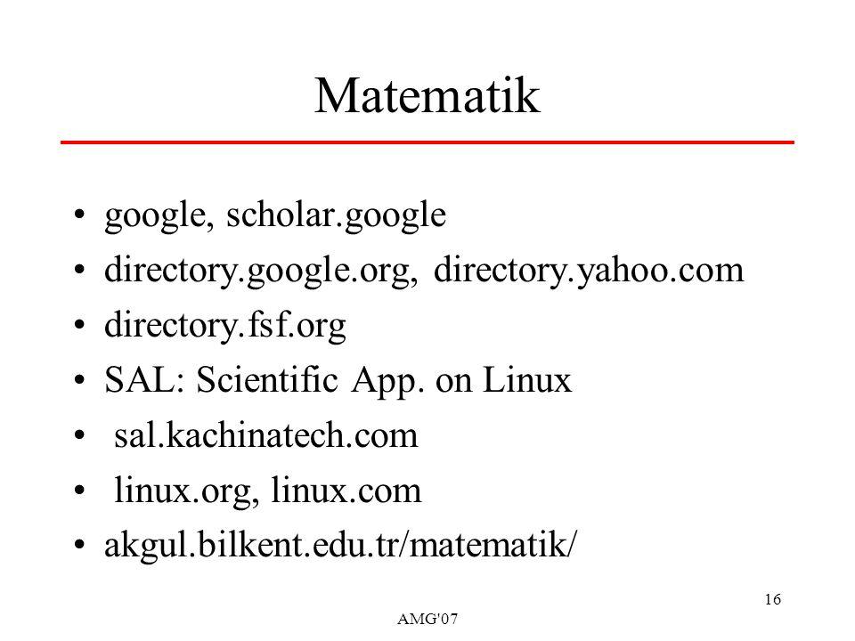 AMG 07 16 Matematik google, scholar.google directory.google.org, directory.yahoo.com directory.fsf.org SAL: Scientific App.