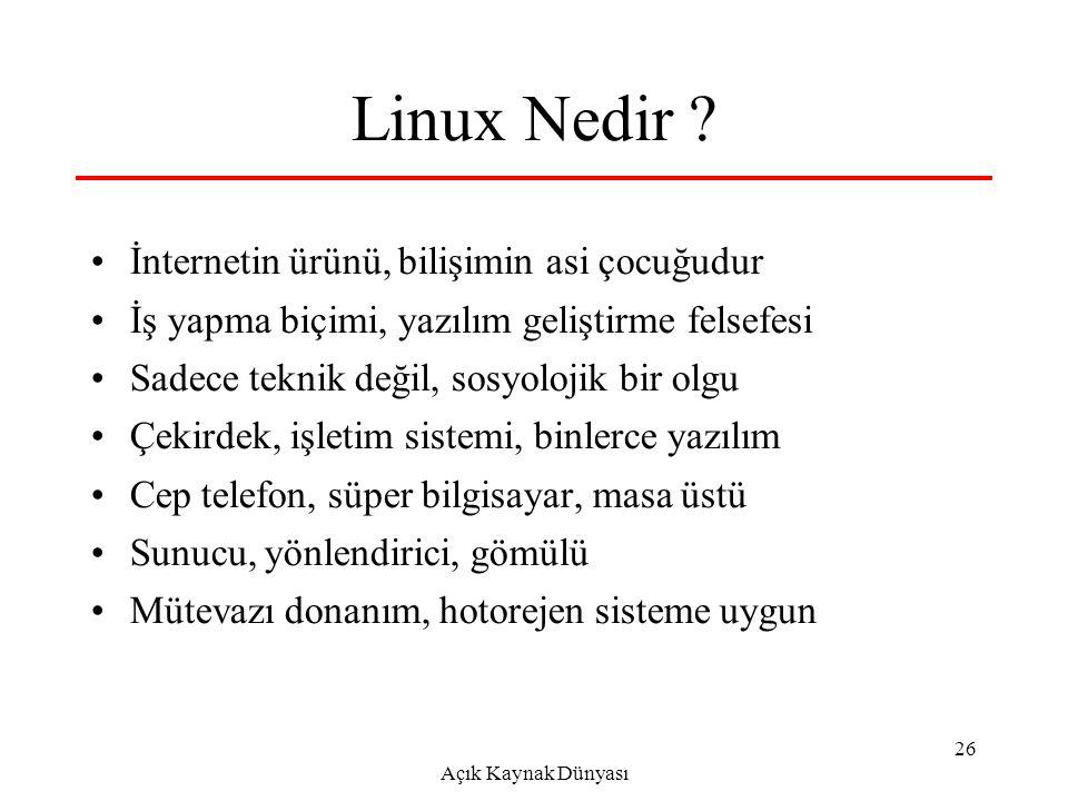 Açık Kaynak Dünyası 26 Linux Nedir .
