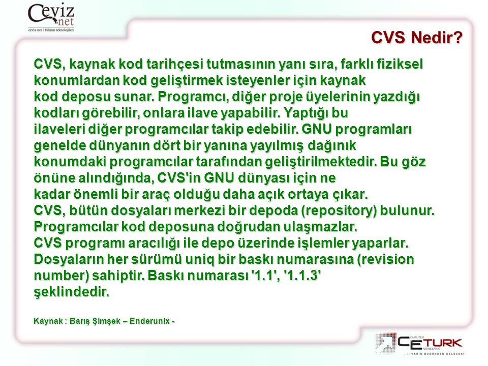 CVS, kaynak kod tarihçesi tutmasının yanı sıra, farklı fiziksel konumlardan kod geliştirmek isteyenler için kaynak kod deposu sunar. Programcı, diğer