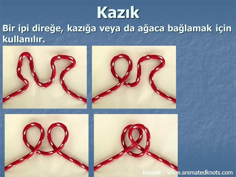 Bir ipi direğe, kazığa veya da ağaca bağlamak için kullanılır. Kazık Kaynak : www.animatedknots.com