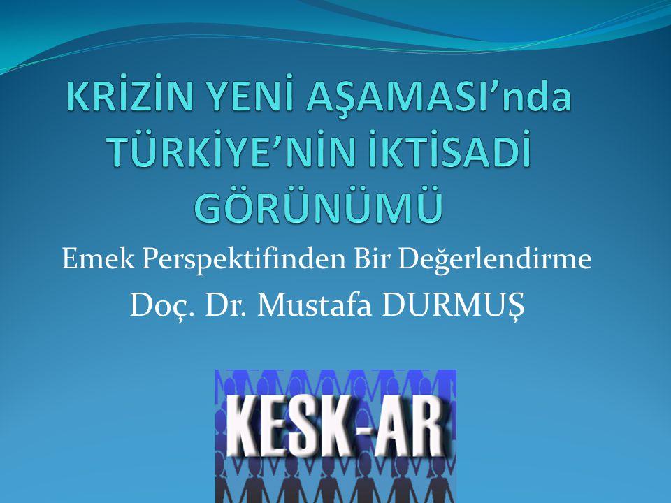 Emek Perspektifinden Bir Değerlendirme Doç. Dr. Mustafa DURMUŞ