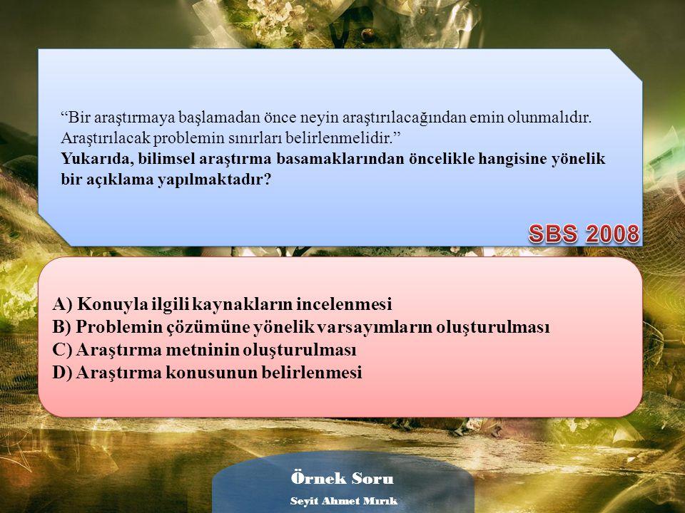 Sosyal Bilgiler dersinde Anadolu Uygarlıklarını proje konusu olarak alan bir öğrenci, bu olayı araştırırken aşağıdakilerden hangisini yapamaz? Sosyal