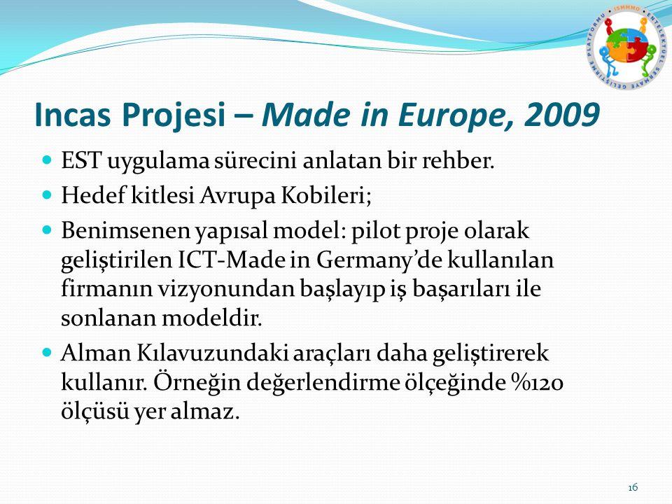 Incas Projesi – Made in Europe, 2009 EST uygulama sürecini anlatan bir rehber.