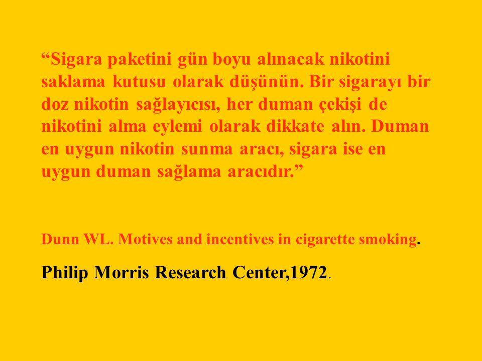 """""""Sigara paketini gün boyu alınacak nikotini saklama kutusu olarak düşünün. Bir sigarayı bir doz nikotin sağlayıcısı, her duman çekişi de nikotini alma"""