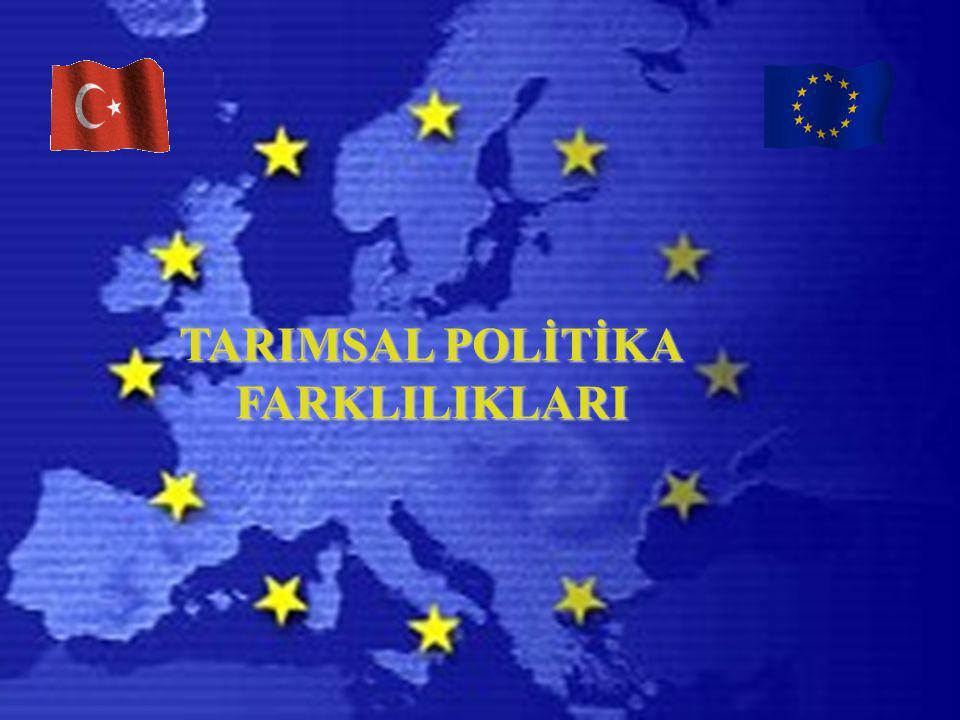 TARIMSAL POLİTİKA FARKLILIKLARI
