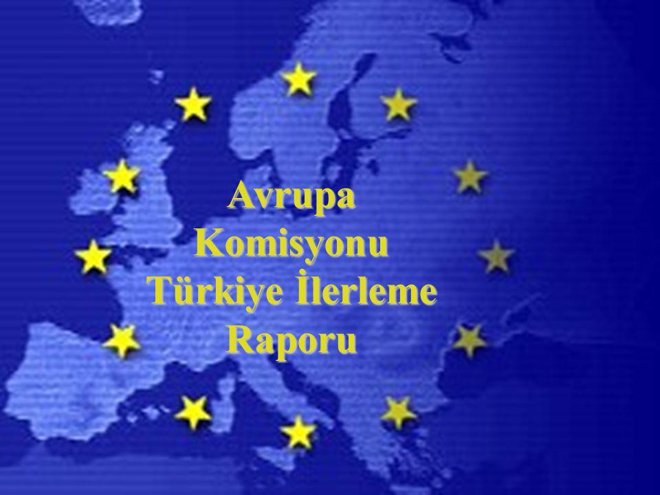 Avrupa Komisyonu Türkiye İlerleme Raporu