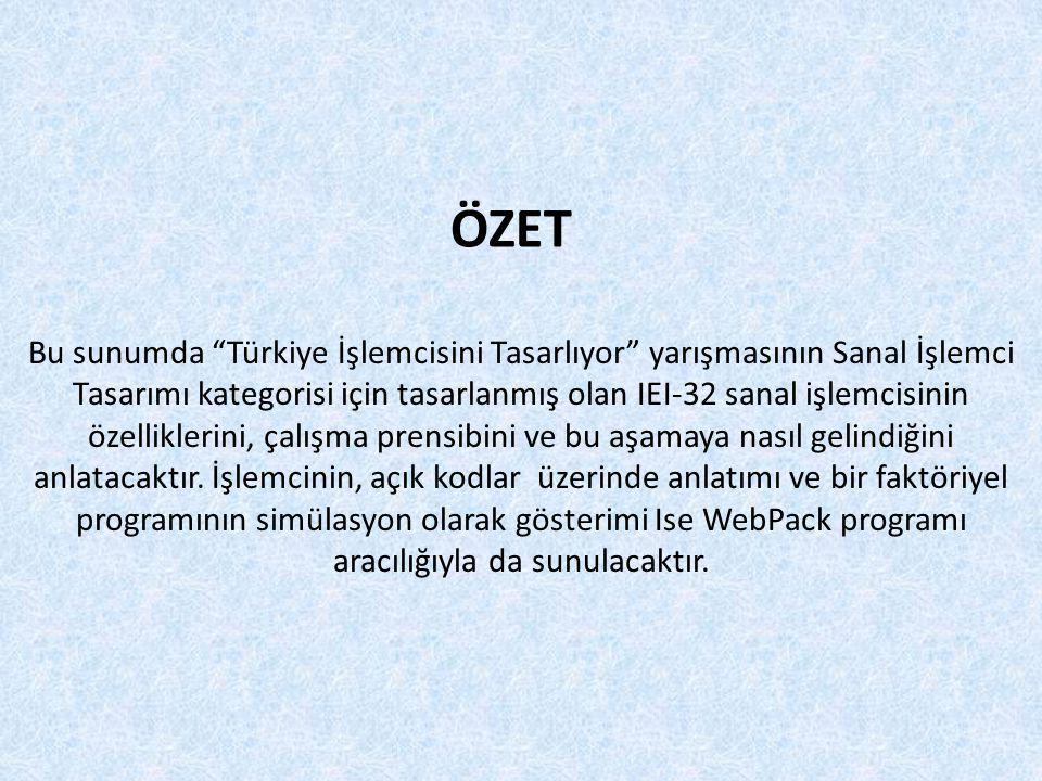 Bu sunumda Türkiye İşlemcisini Tasarlıyor yarışmasının Sanal İşlemci Tasarımı kategorisi için tasarlanmış olan IEI-32 sanal işlemcisinin özelliklerini, çalışma prensibini ve bu aşamaya nasıl gelindiğini anlatacaktır.