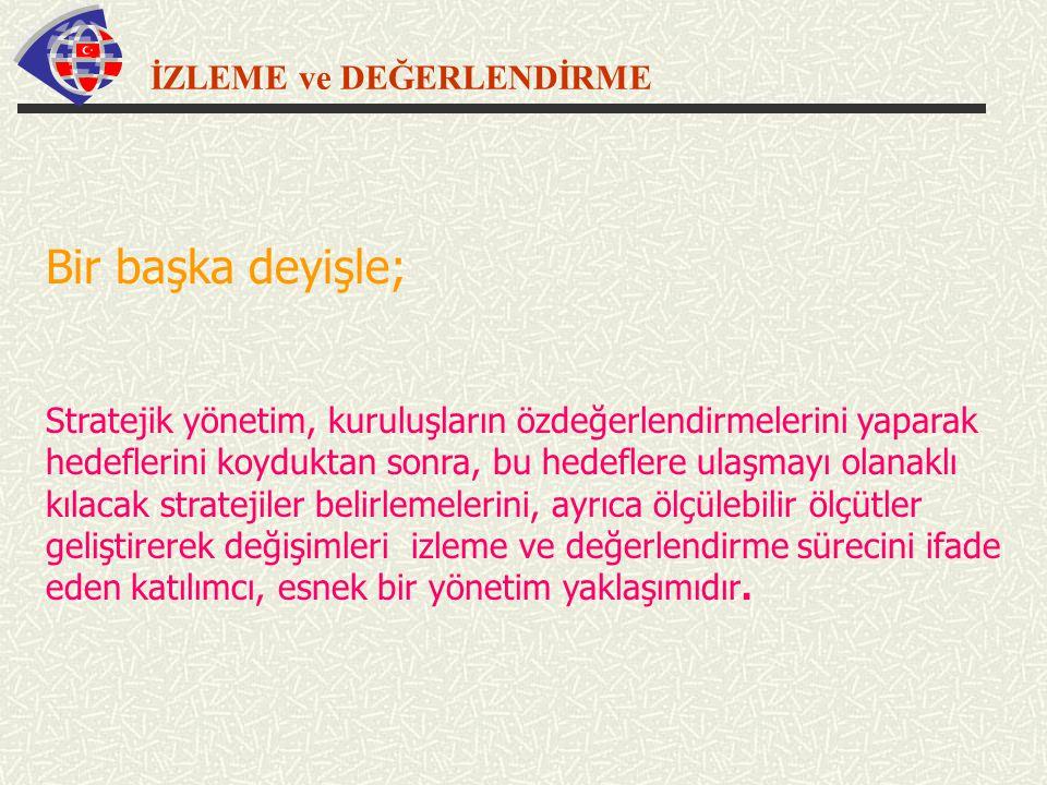 İZLEME ve DEĞERLENDİRME STRATEJİK PLANLAMA SÜRECİNDE III.
