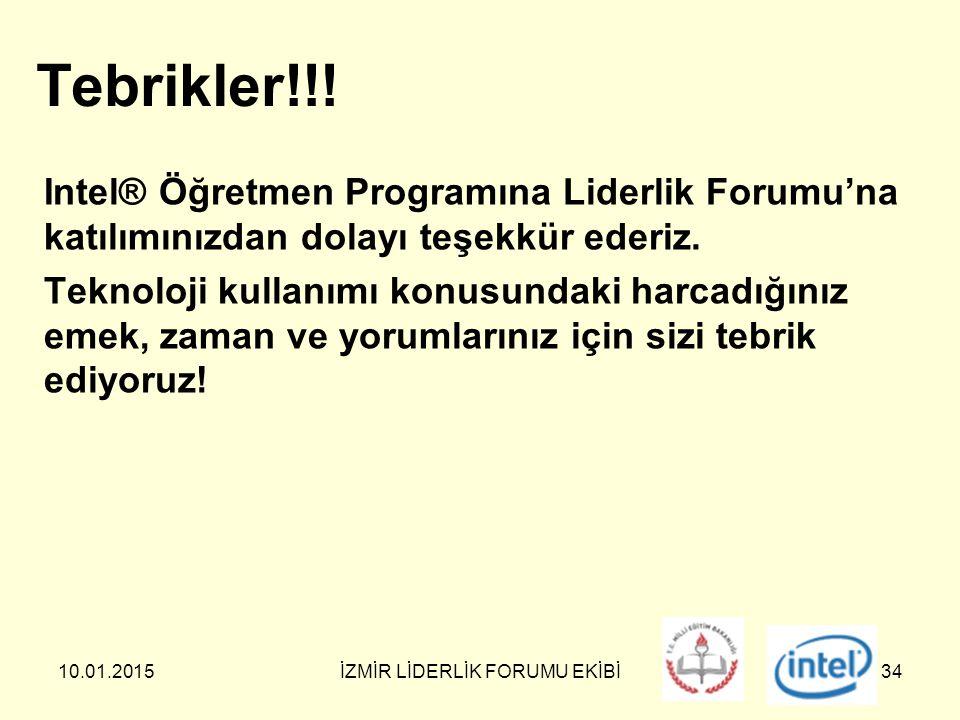 10.01.2015İZMİR LİDERLİK FORUMU EKİBİ34 Tebrikler!!.