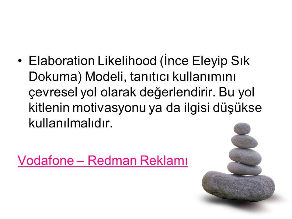 Elaboration Likelihood (İnce Eleyip Sık Dokuma) Modeli, tanıtıcı kullanımını çevresel yol olarak değerlendirir. Bu yol kitlenin motivasyonu ya da ilgi
