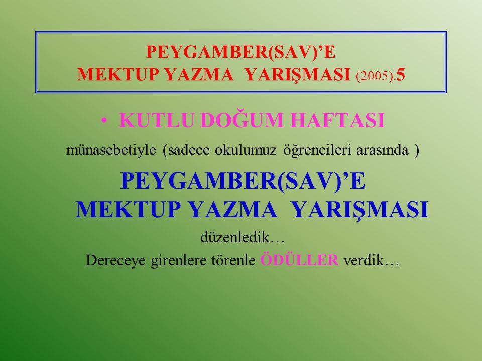 PEYGAMBER(SAV)'E ŞİİR YAZMA YARIŞMASI (2004).