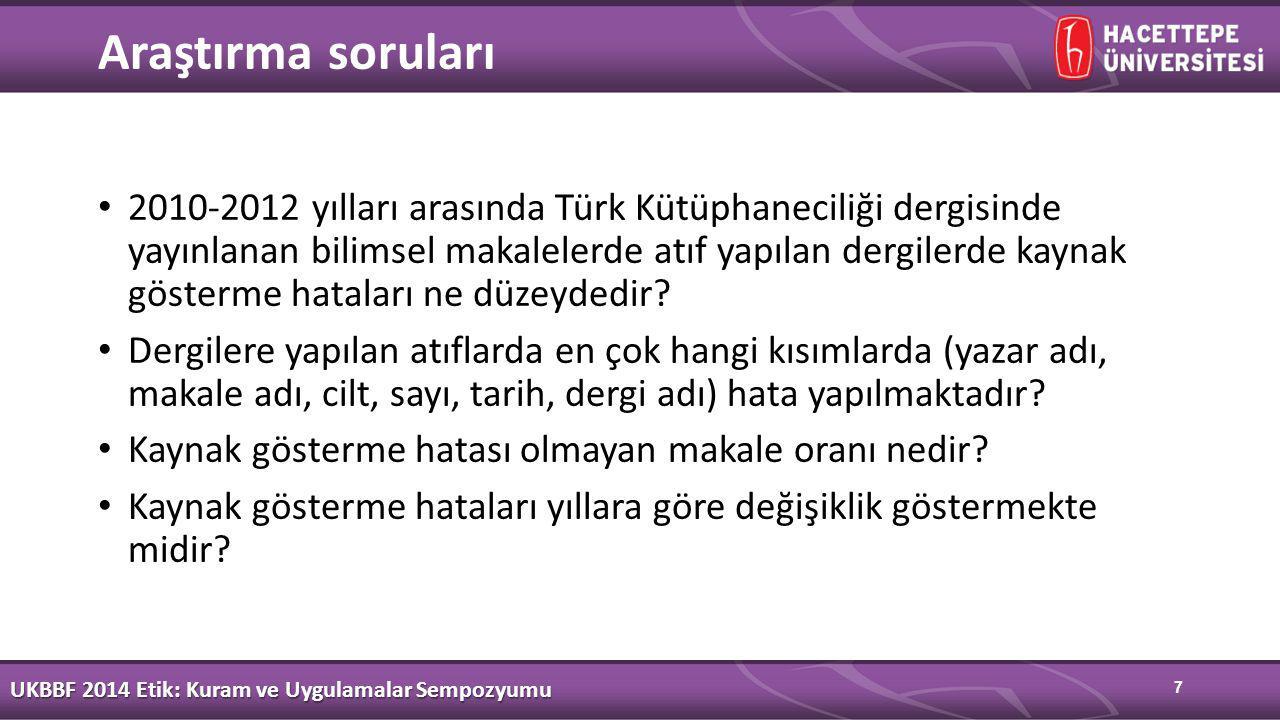 7 Araştırma soruları 2010-2012 yılları arasında Türk Kütüphaneciliği dergisinde yayınlanan bilimsel makalelerde atıf yapılan dergilerde kaynak gösterme hataları ne düzeydedir.
