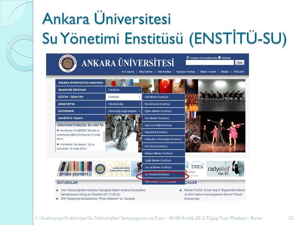 Ankara Üniversitesi Su Yönetimi Enstitüsü (ENST İ TÜ-SU) 1.