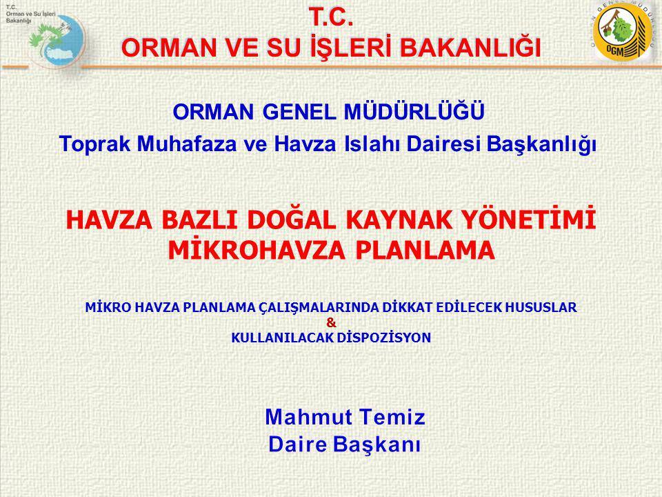 HAVZA BAZLI DOĞAL KAYNAK YÖNETİMİ MİKROHAVZA PLANLAMA T.C.
