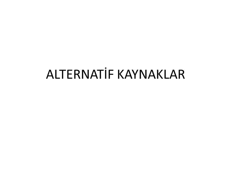 ALTERNATİF KAYNAKLAR