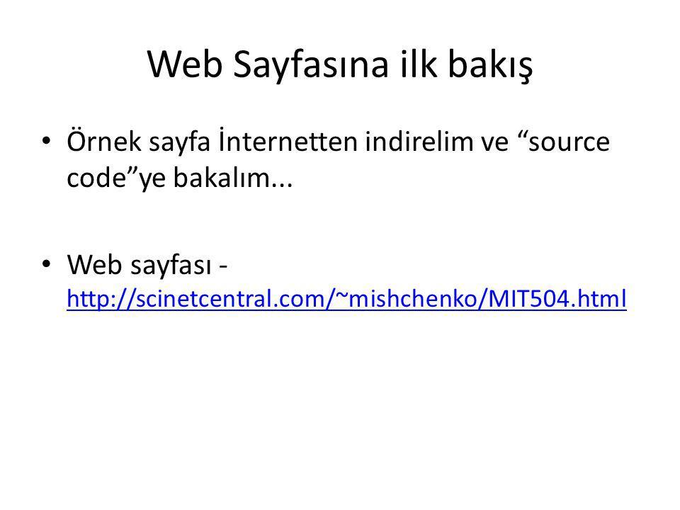 """Web Sayfasına ilk bakış Örnek sayfa İnternetten indirelim ve """"source code""""ye bakalım... Web sayfası - http://scinetcentral.com/~mishchenko/MIT504.html"""