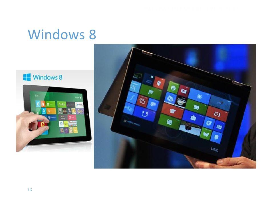 16 Windows 8 İŞLETİM SİSTEMLERİ - EYLÜL 2012