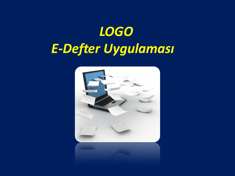 E-Defter Oluşturma İşlem Adımları Kaydedilen Yevmiye defteri ve Defteri-i Kebir kaydı listeden seçilip, sağ alt kısımda bulunan dosya oluştur seçeneği tıklanarak xml kaydının oluşması sağlanmalıdır.