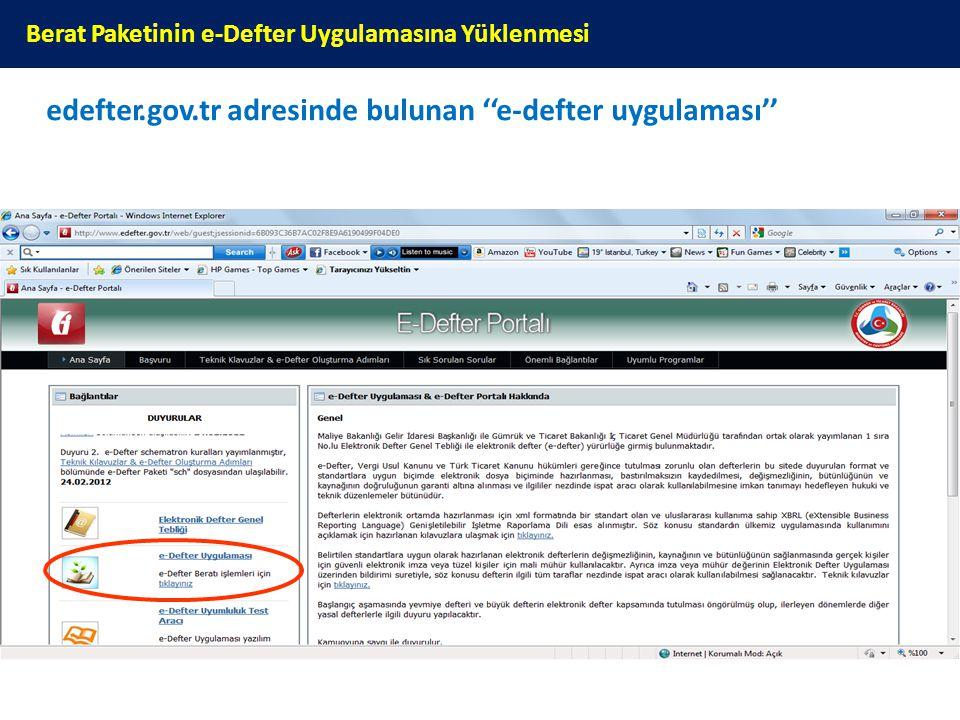 edefter.gov.tr adresinde bulunan ''e-defter uygulaması'' Berat Paketinin e-Defter Uygulamasına Yüklenmesi