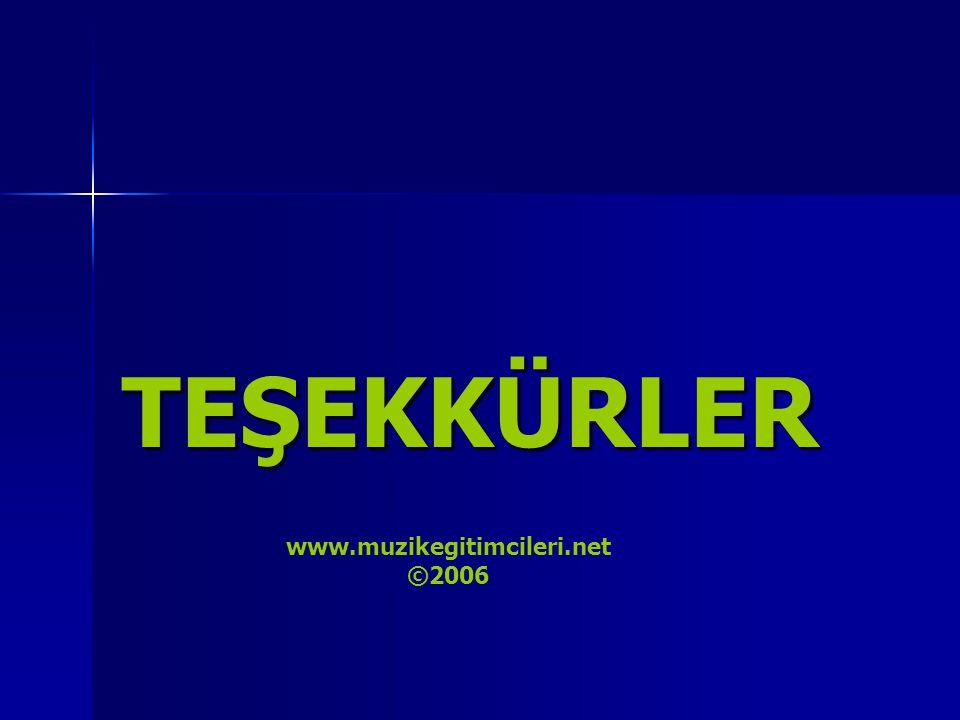 TEŞEKKÜRLER ©2006