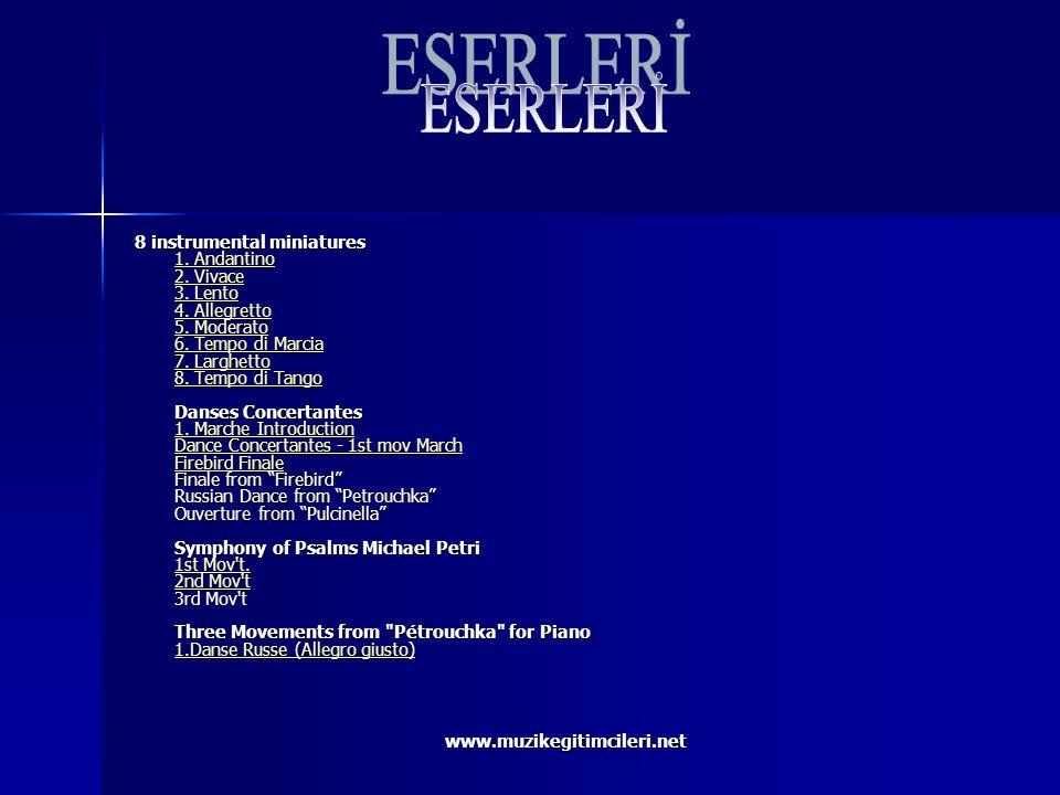 www.muzikegitimcileri.net 8 instrumental miniatures 1. Andantino 2. Vivace 3. Lento 4. Allegretto 5. Moderato 6. Tempo di Marcia 7. Larghetto 8. Tempo