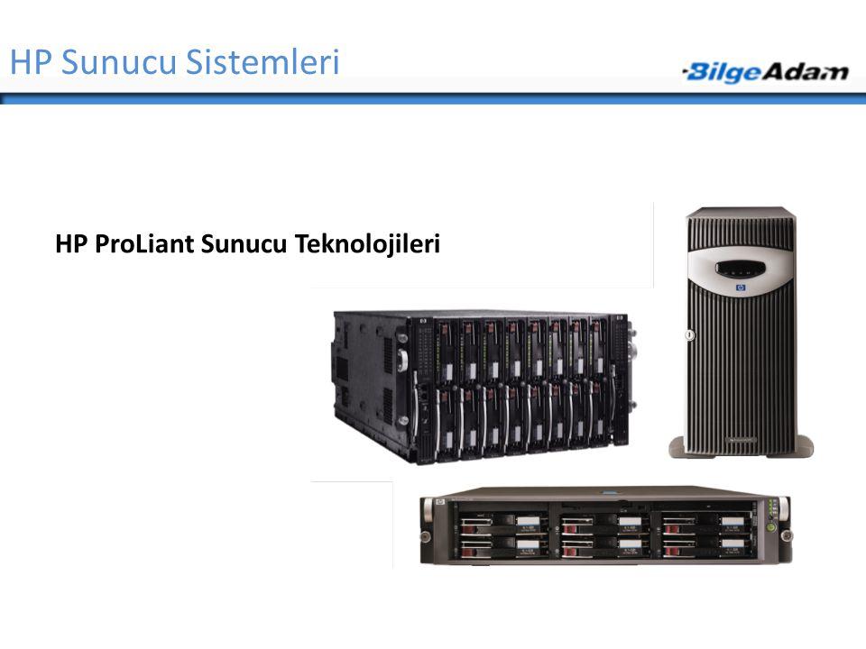 Genel Başlıklar  HP Sunucu Sistemleri  Endüstri Standardı Sunucular (ProLiant Servers)  Integrity Sunucular  NonStop Sunucular  Depolama Çözümleri  AiO, MSA, EVA, XP