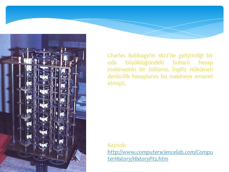 Charles Babbage'ın 1822'de geliştirdiği bir oda büyüklüğündeki buharlı hesap makinesinin bir bölümü. İngiliz Hükümeti denizcilik hesaplarını bu makine
