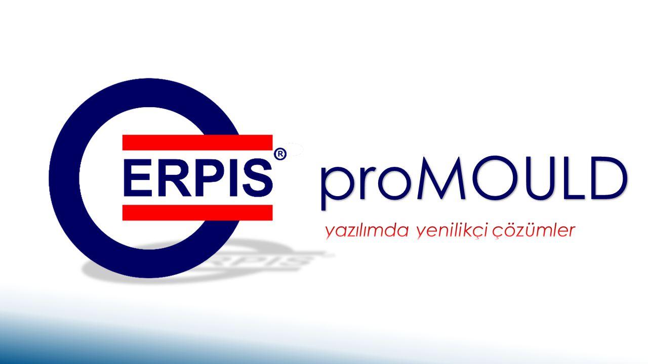 KALIP ÜRETİM & TAKİP SİSTEMİ proMOULD Üretim Planı & İş Yönetimi Üretim Planı & İş Yönetimi www.erpyazilim.com
