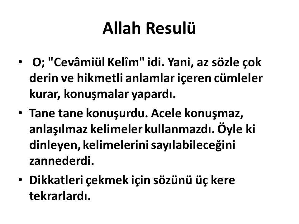 Allah Resulü O;